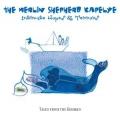 The Merlin Shepherd Kapelye: Intimate Hopes and Terrors